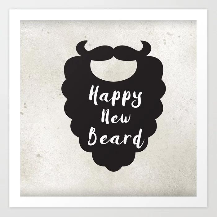Happy New Beard Typography Art Print