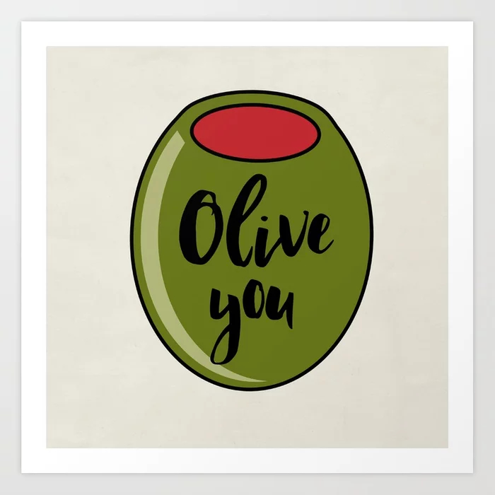 Olive You I Love You Valentine's Day Art Print
