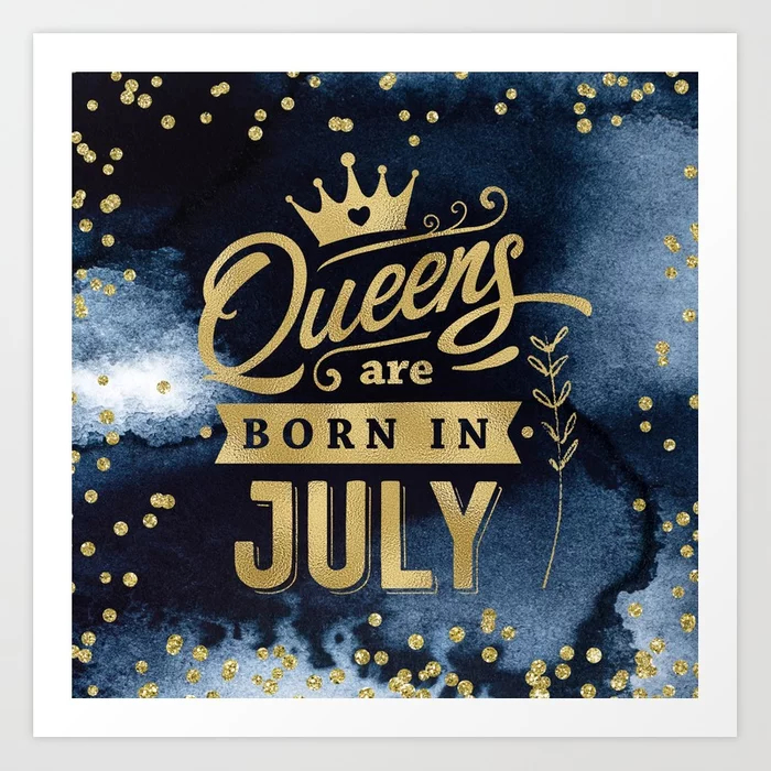 Queens Are Born In July Gold Typography Art Print