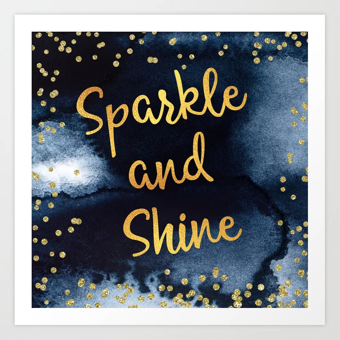 Sparkle And Shine Gold And Black Typography Art Print