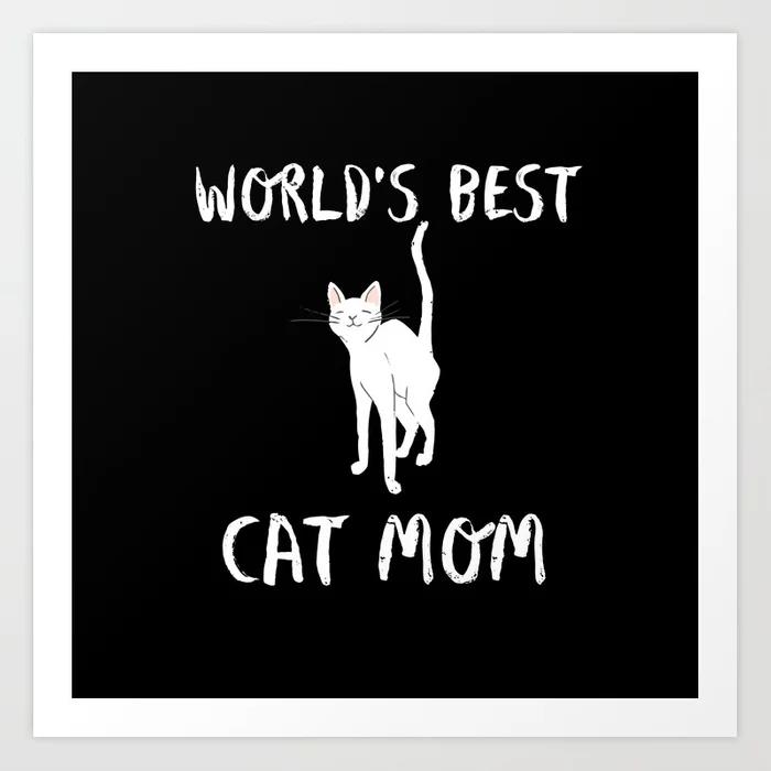 World's Best Cat Mom Cute Typography Art Print